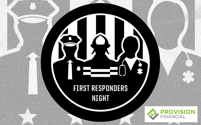 First Responders Night Presented By Provision Financial